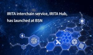 Lee más sobre el artículo El servicio interchain de IRITA, IRITA Hub, se lanzó en BSN (IRIS)