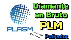 Lee más sobre el artículo Plams (PLM)  Que es??  **Posible Diamante en Bruto de Polkadot**