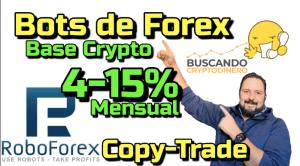 Lee más sobre el artículo CopyTrade con mis propios BOTS de Forex @Roboforex…. Gana 4-15% Mensual !!! (Noviembre2020)