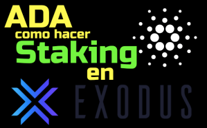 Lee más sobre el artículo Cardano ADA Como hacer Staking desde Exodus (super facil) !!!