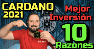 Lee más sobre el artículo Cardano (ADA)🔥 La MEJOR INVERSION 🤑 en 2021 ⬆︎ «10 RAZONES» 🚀