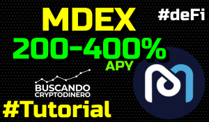 Lee más sobre el artículo 🤑 MDEX como ganar entre 200-400% APY ???