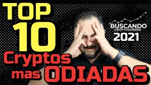 Lee más sobre el artículo TOP 10 «Cryptos mas ODIADAS» 🤬 este 2021 !!!