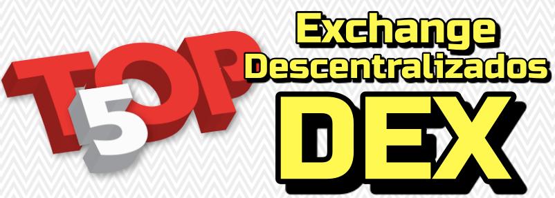 En este momento estás viendo TOP 5 ➤ Exchange Descentralizados (DEX) 🏦💪🏻 !!!