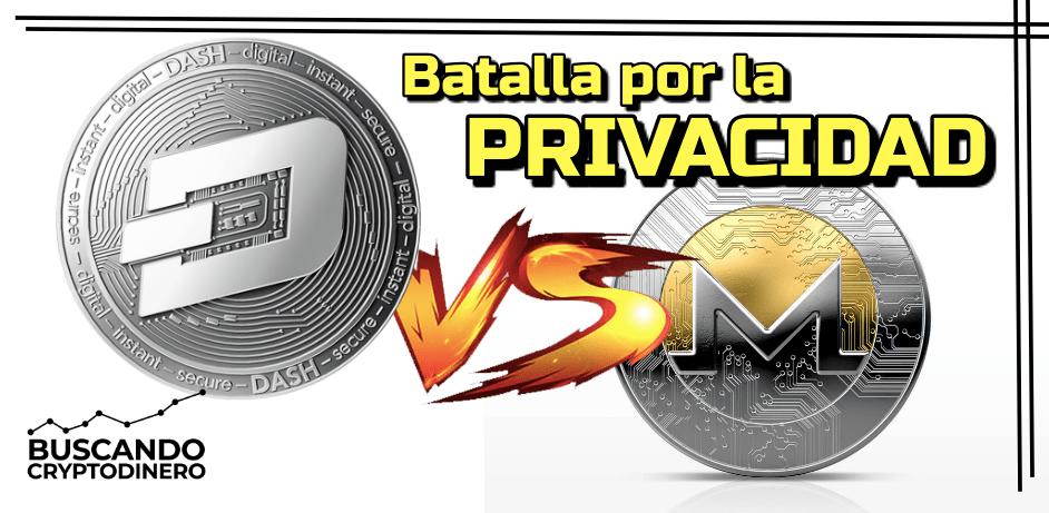 En este momento estás viendo 🟢 Monero vs Dash 🥊    La lucha por la PRIVACIDAD !!! (XMR vs DASH)