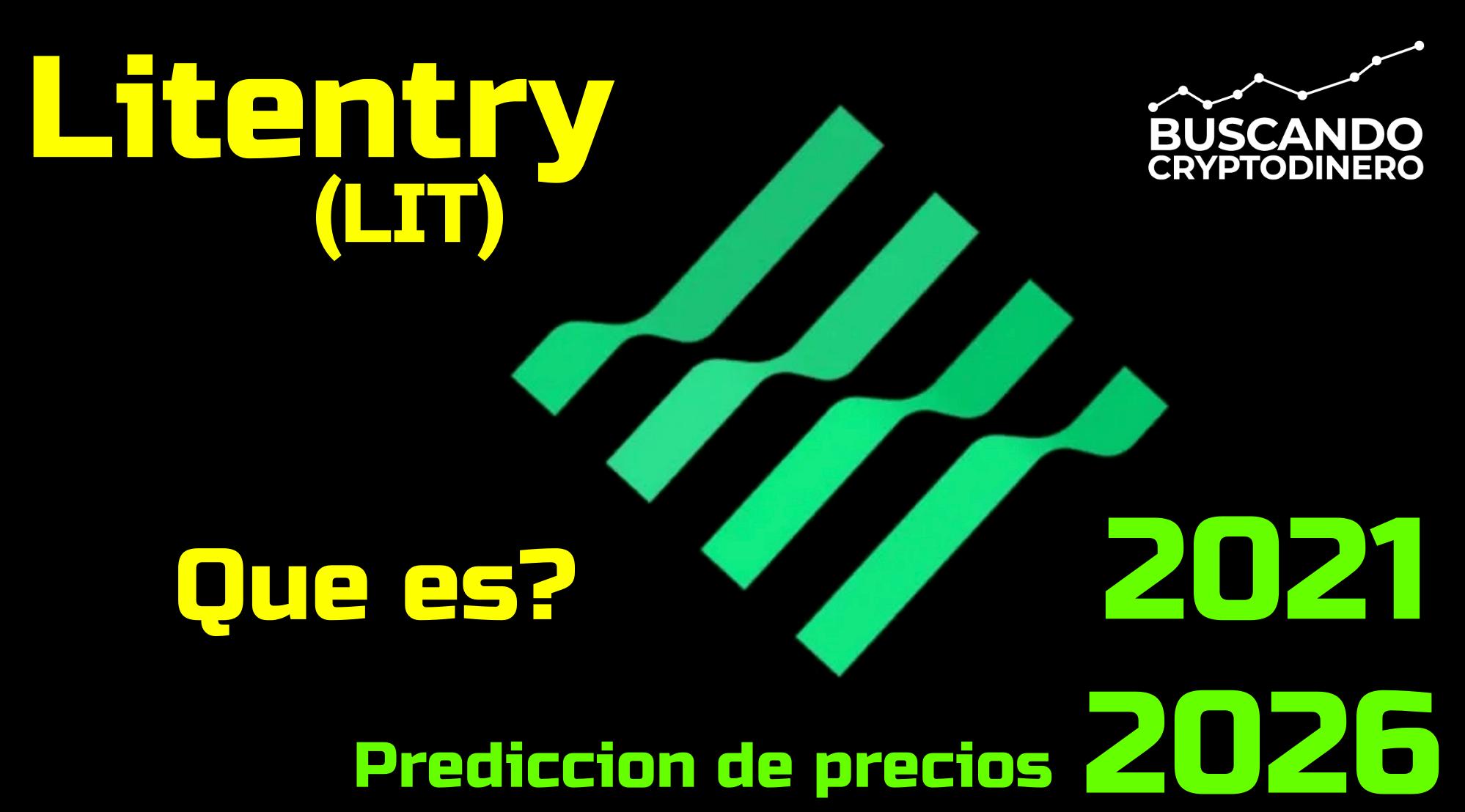 En este momento estás viendo Litentry «LIT» Que es?? 🔥 ☞Predicción de PRECIOS 🤑 2021 2026 ☜    Me CONVIENE invertir 💰?? #defi