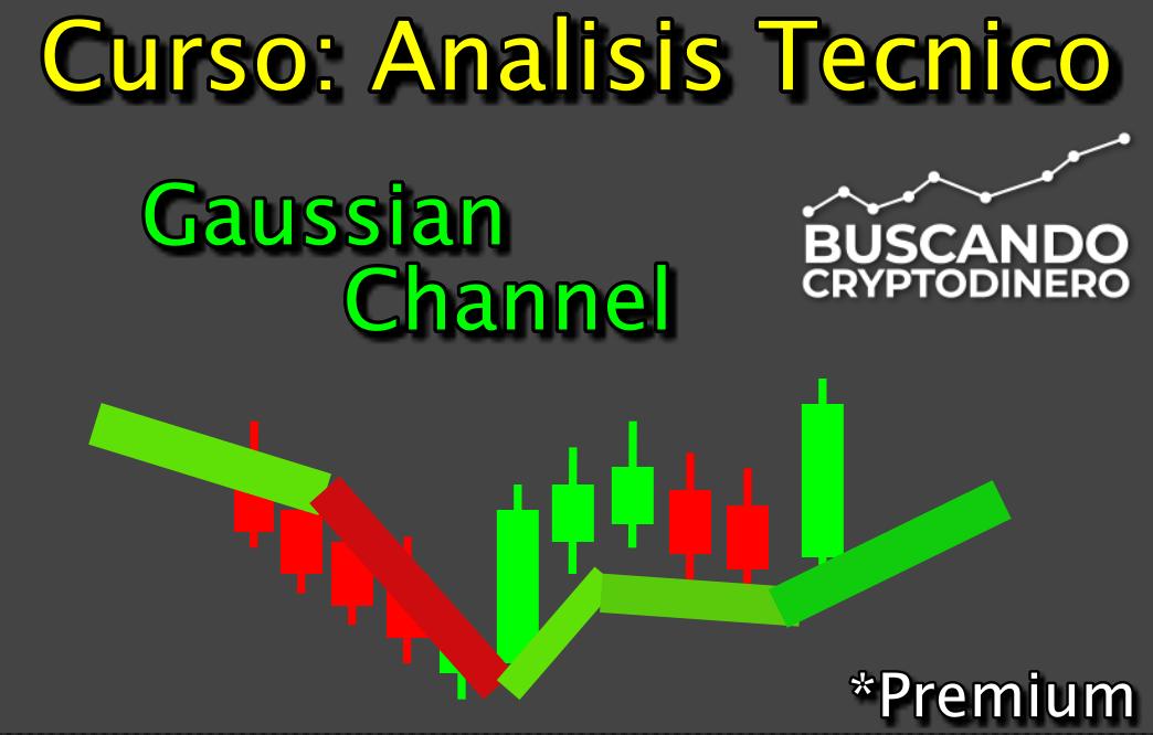 Lee más sobre el artículo Curso Analisis Tecnico 3.13.- Gaussian Channel