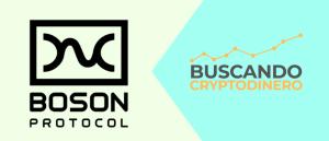 Lee más sobre el artículo Boson Protocol Que es?? 🔥 ☞Predicción de PRECIOS 🤑 2021-2026 ☜    Me CONVIENE invertir 💰??