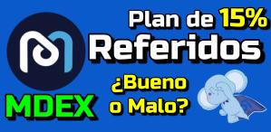 Lee más sobre el artículo Plan de referidos en MDEX  ¿Bueno o Malo?