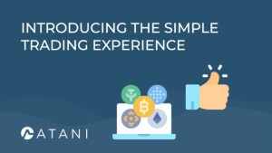 Lee más sobre el artículo ATANI: Presentamos la experiencia de Trading Simple