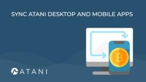 Lee más sobre el artículo ATANI: Sincronización de aplicaciones móviles y de escritorio de Atani