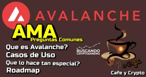 Lee más sobre el artículo ☕️ AMA con Avalanche «AVAX» con Developer Evangelist: Cafe y Crypto