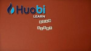 Lee más sobre el artículo HUOBI: 4 tipos de estafas de oferta de tokens y cómo evitarlas