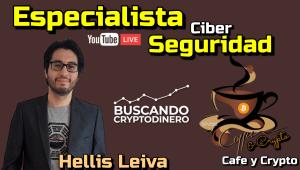 Lee más sobre el artículo ☕️ CiberSeguridad con Hellis Leiva @Cafe y Crypto !!!