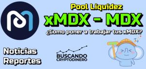 Lee más sobre el artículo xMDX y MDX ¿Pool de liquidez? y datos sobre MDEX Octubre 2021!!!