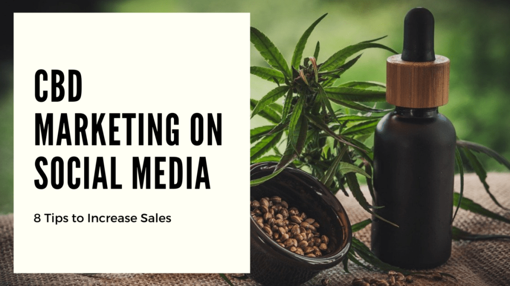 CBD Marketing on Social Media
