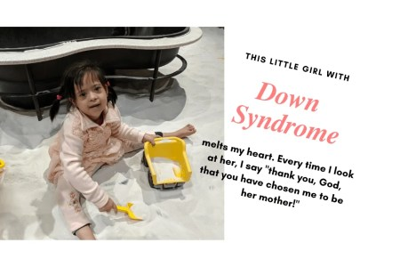 Things I Have Learned From My Down Syndrome Child