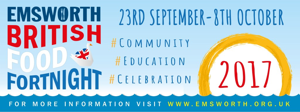 Emsworth British Food Fortnight 2017; Emsworth Wine Fair 30 September; Come and taste 40 wines from local, independent wine merchants; stock up on wines at EBFF discount: