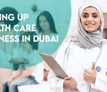 setting up a healthcare business in dubai