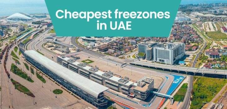 Cheapest Free Zones in UAE