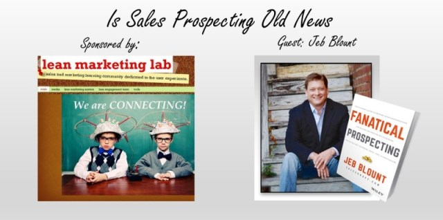 Is Sales Prospecting Old News
