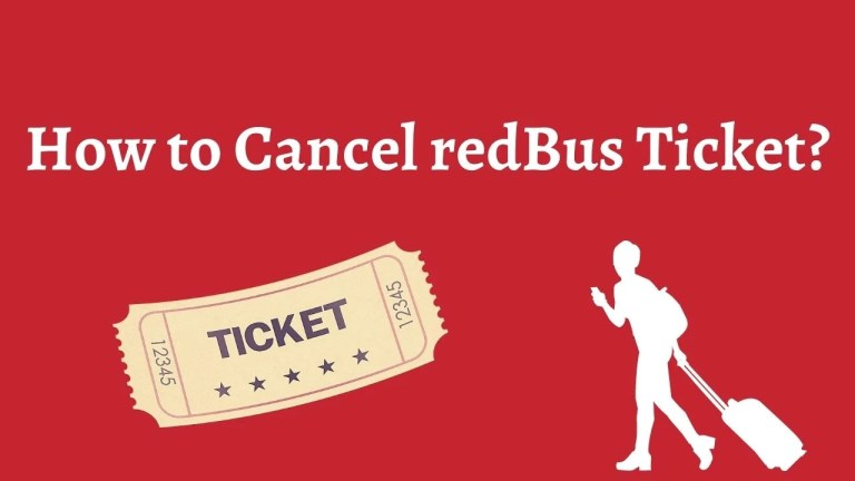 How to Cancel redBus Ticket?
