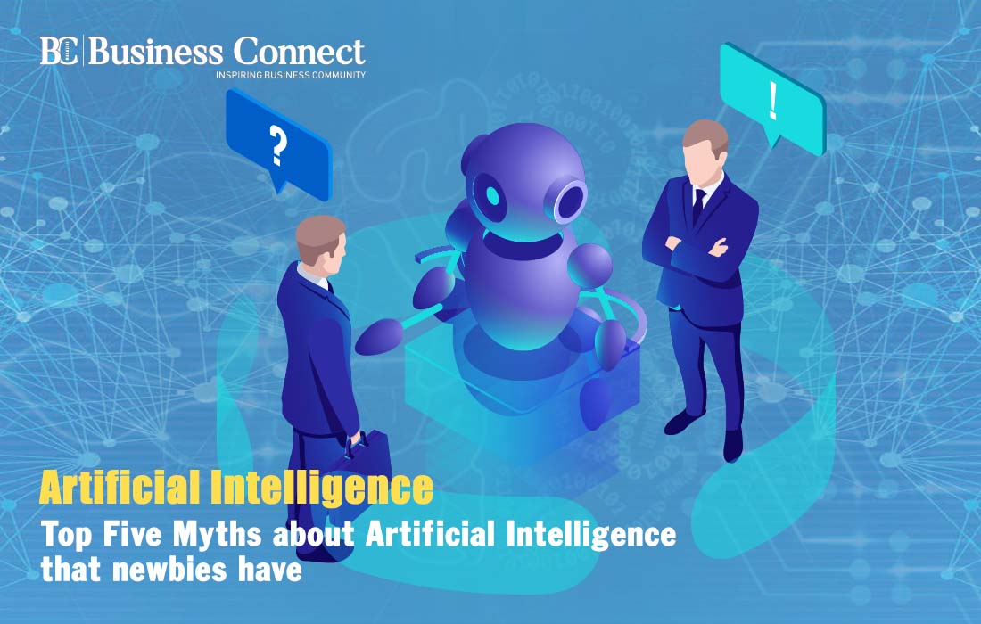Top Five Myths about Artificial Intelligence that newbies have