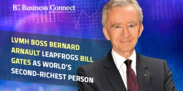 Bernard Arnault become world's second richest person- Business Connect