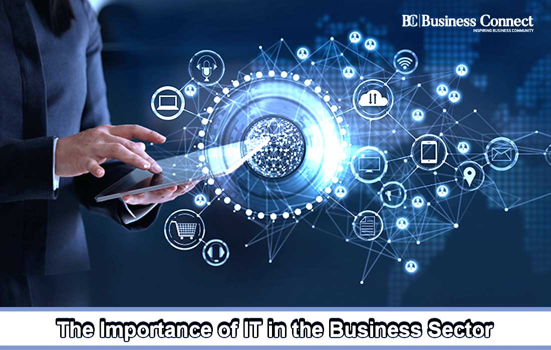 The Importance of IT in the Business Sector | Business Connect