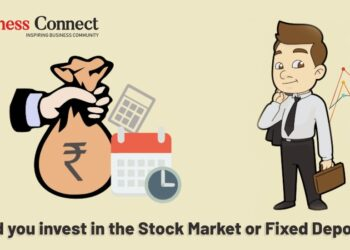 Should you invest in the Stock Market or Fixed Deposits? - Business Connect