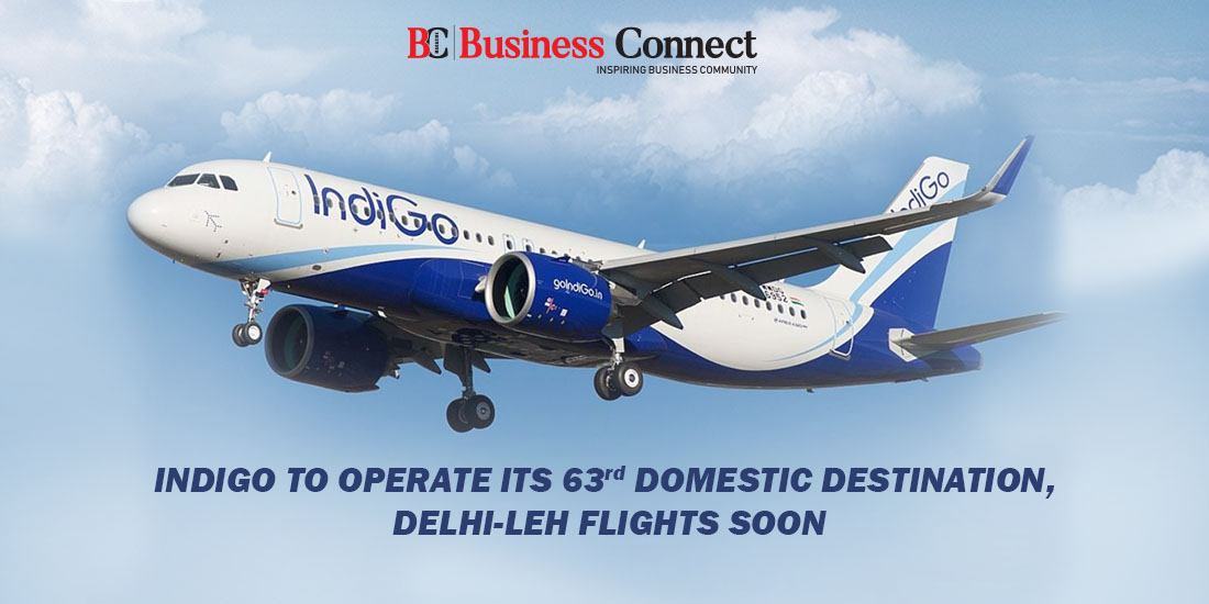 IndiGo to Operate its 63rd Domestic Destination, Delhi-Leh Flights Soon