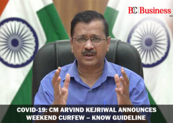 Covid-19: CM Arvind Kejriwal announces weekend curfew – Know Guideline