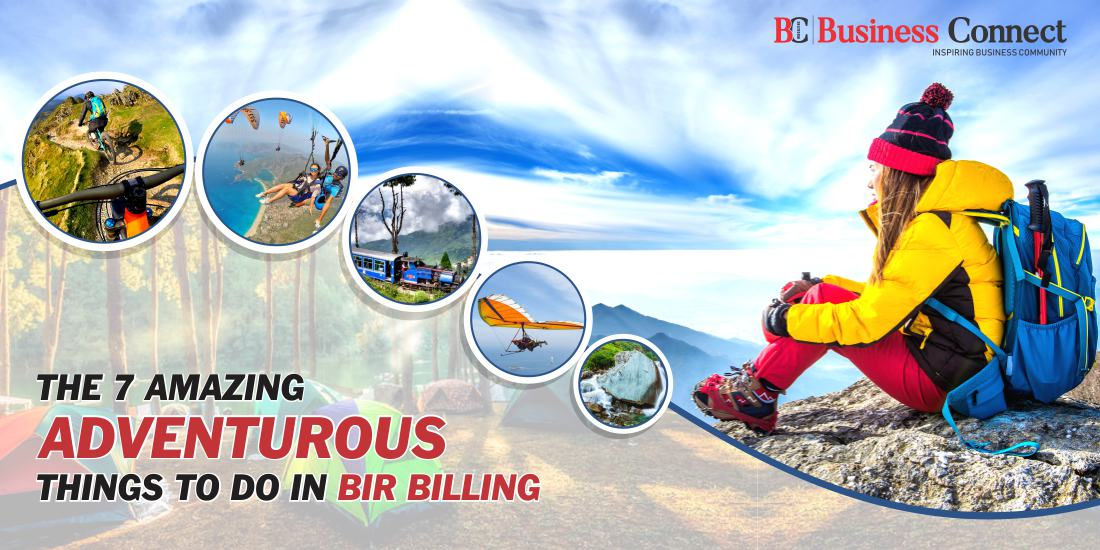 The 7 Amazing Adventurous Things to Do in Bir Billing