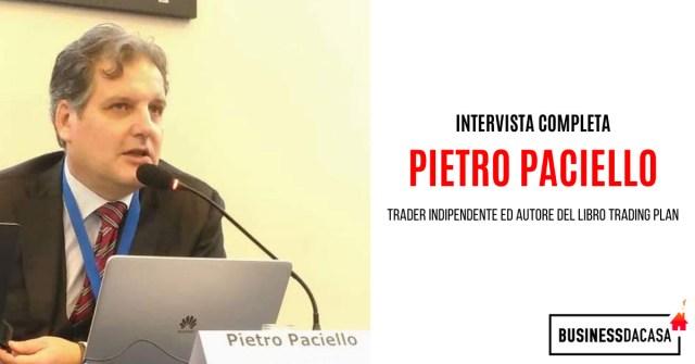 Intervista completa a Pietro Paciello: trader indipendente ed autore del libro Trading Plan