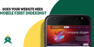 Does Your Website Need Mobile First Indexing - Does Your Website Need Mobile-First Indexing