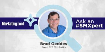 SMXperts smart b2b sem solo bradgeddes - Ask for the #SMXpert: B2B B2B Smart Tactics