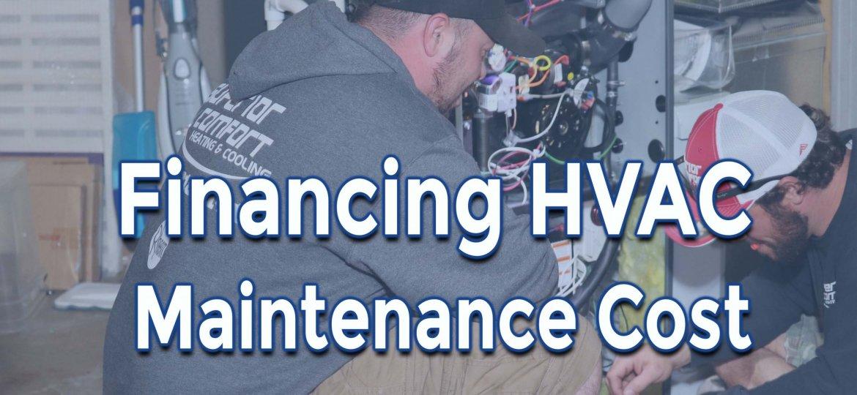 Financing HVAC Maintenance Cost