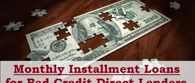 monthly installment loan for bad credit