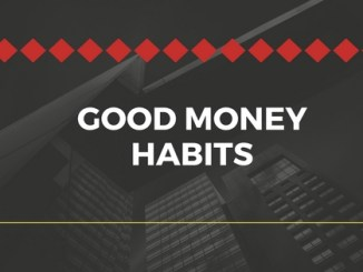 Good money habits , bad money habits