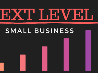 Small Business to the Next Level