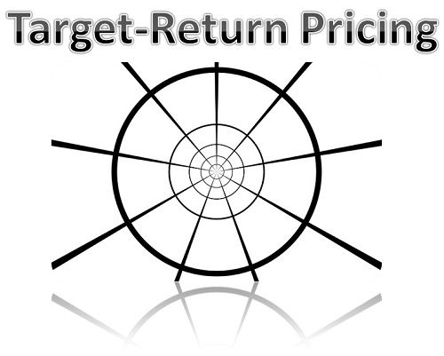 What is Target-Return Pricing? definition and meaning