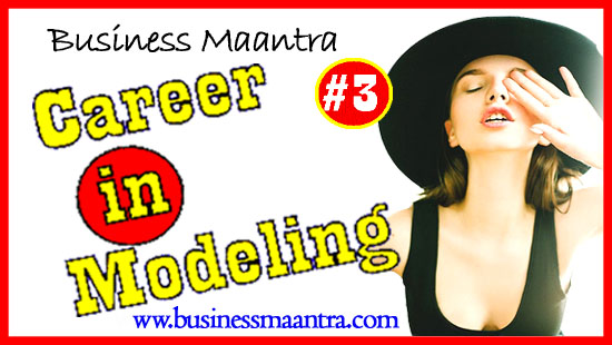 Career in Modelimg Business Maantra