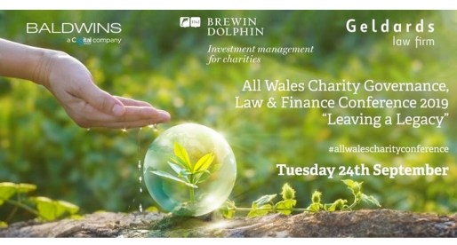 <strong> 24th September – Cardiff </strong><br> All Wales Charity Governance &#8211; Law &#038; Finance Conference 2019