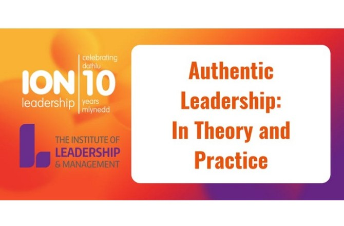 <strong> 7th May – Llansamlet  </strong><br> Authentic Leadership: In Theory and Practice