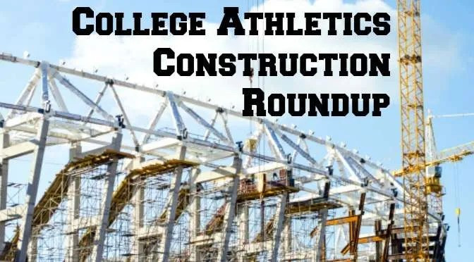 https://i0.wp.com/businessofcollegesports.com/wp-content/uploads/2014/10/College-Athletics-Construction-Roundup.jpg?w=1000