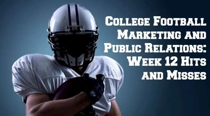 College football marketing and PR - Week 12