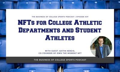 Justin Herzig podcast on NFTs for college student athletes
