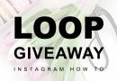 Τι είναι τα Loop Giveaways και πώς φέρνουν χιλιάδες ακόλουθους σε πολλά προφίλ;