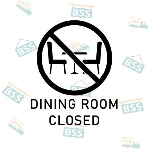 Diningroom-closed-sign-black