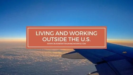 Living and Working Outside the US Training